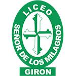 LICEO SEÑOR DE LOS MILAGROS - GIRÓN